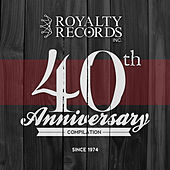 Royalty Records 40th Anniversary Compilation by Various Artists