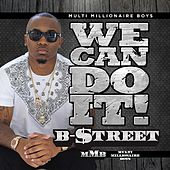 We Can Do It von B-Street