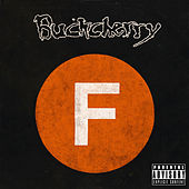 Fuck by Buckcherry