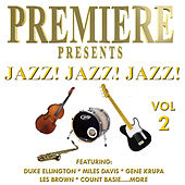 Premiere Presents - Jazz! Jazz! Jazz!, Vol. 2 de Various Artists