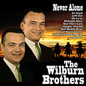 Never Alone by Wilburn Brothers