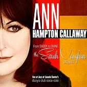 From Sassy To Divine: The Sarah Vaughan Project by Ann Hampton Callaway