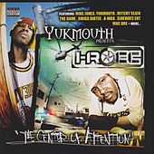 Yukmouth Presents: The Center Of Attention (Special Edition) von I-Rocc