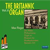 The Britannic Organ, Vol. 8 by Various Artists