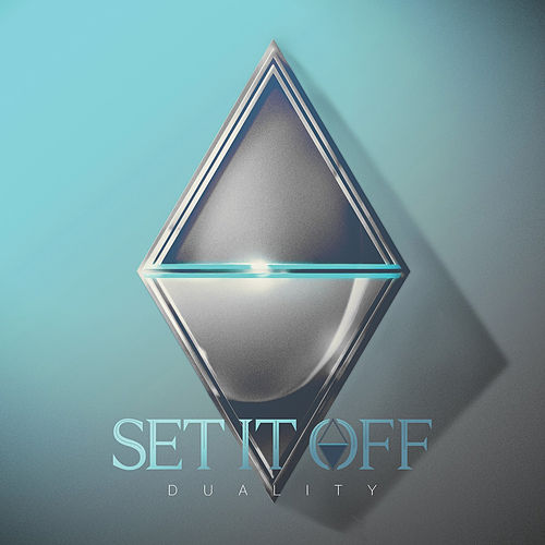Duality de Set It Off