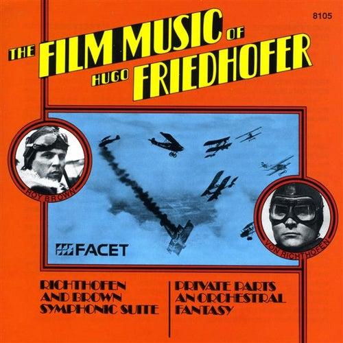 The Film Music of Hugo Friedhofer by Hugo Friedhofer