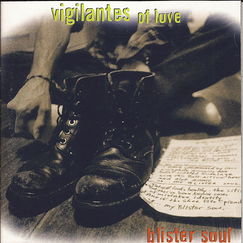 Blister Soul by Vigilantes Of Love