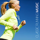 Classic Running Music von Various Artists