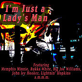 I'm Just a Lady's Man by Various Artists