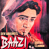 Baazi (Original Motion Picture Soundtrack) by Various Artists