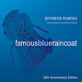 Famous Blue Raincoat: 20th Anniversary Edition de Jennifer Warnes