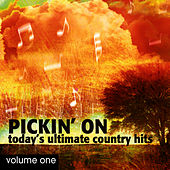 Pickin' On Today's Ultimate Country Hits Volume 1 by Pickin' On