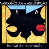 Isso Vai Dar Repercussão von Naná Vasconcelos
