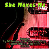 She Moves Me by Various Artists