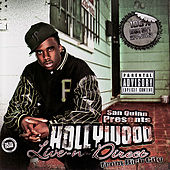 San Quinn Presents: Live-N-Direct From Rich City by Hollywood