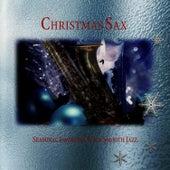 Christmas Sax - Seasonal Favorites With Smooth Jazz by David Shelley