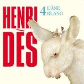 L'âne Blanc by Henri Dès