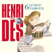Le Beau Tambour by Henri Dès