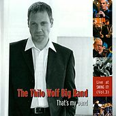 Thats´s My Band by Thilo Wolf Big Band