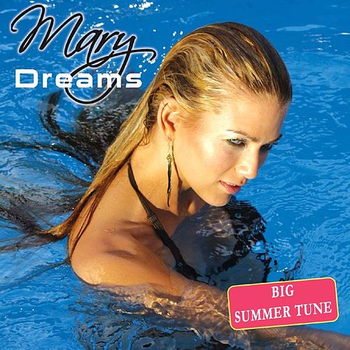 Dreams by Mary