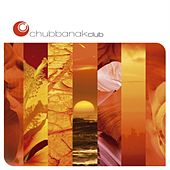 Chubbanak Club Lounge - The Album by Chubbanak Club