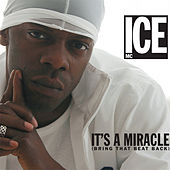 It's A Miracle (Bring That Beat Back) by Ice MC