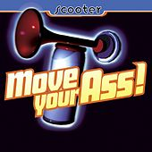 Move Your Ass! by Scooter