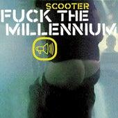 Fuck The Millennium von Scooter