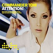 Attention! by Commander Tom