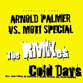 Cold Days, Hot Nights (The Remixes) de Arnold Palmer