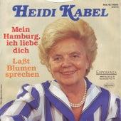 Heidi Kabel - Wie Wir Sie Lieben by Heidi Kabel