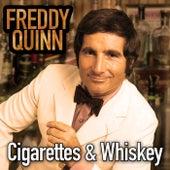 Cigarettes And Whiskey von Freddy Quinn