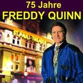 75 Jahre Freddy Quinn - Herzlichen Glückwunsch von Freddy Quinn