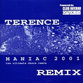 Maniac 2001 Remix by Terence