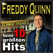 Seine 10 Größten HITS - Das Jubiläumsalbum by Freddy Quinn