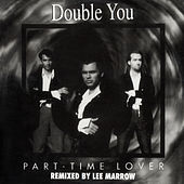 Part-Time Lover Remix by The Double U