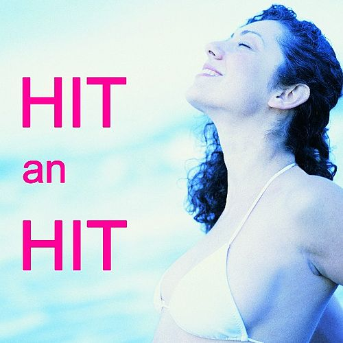 Hit An Hit by Various Artists