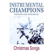 Christmas Songs by Instrumental Champions