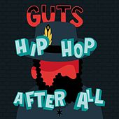 Hip Hop After All de Guts