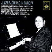 Jussi Björling in Europa by Various Artists