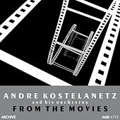 From the Movies de Andre Kostelanetz And His Orchestra