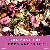 Composed by Leroy Anderson von Various Artists