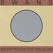 Soundtracks For The Blind de Swans