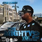 The Mighty, Vol. 2 - Done Deal Is My Family by Various Artists