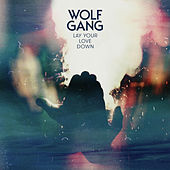Lay Your Love Down by Wolfgang