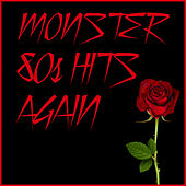 Monster 80s Hits Again with Every Rose Has Its Thorn, Wanted Dead or Alive, Cherry Pie, And More de Various Artists