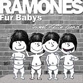 Ramones Für Babys by Sweet Little Band