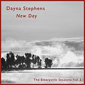 New Day: The Emeryville Sessions, Vol. 3 by Dayna Stephens