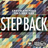 Step Back (feat. Kris Kiss) von Chocolate Puma