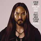 Rage the Night Away (Remixes) de Steve Aoki